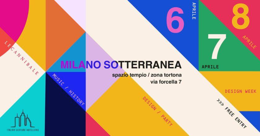 Milano Sotterranea - Design Week 2017